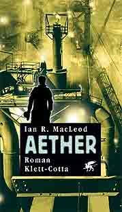 Ian R. Mac Leod - Aether