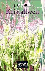 J. G. Ballard - Kristallwelt