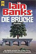 Iain Banks - Die Br&#252;cke