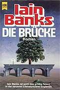 Iain Banks - Die Brücke