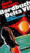 Mark Brandis - Bordbuch Delta