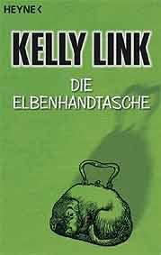 Kelly Link - Elbenhandtasche