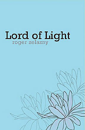 Roger Zelazny - Lord Of Light