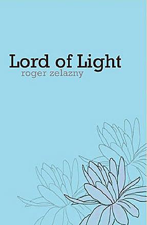 Roger Zelazny - Lord Of Light