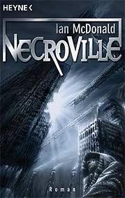 Ian McDonald - Necroville