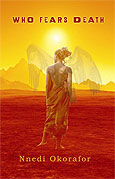 Nnedi Okorafor - Who Fears Death