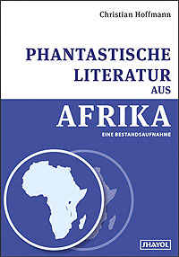Christian Hoffmann - Phantastische Literatur in Afrika