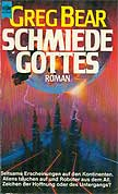 Greg Bear - Die Schmiede Gottes