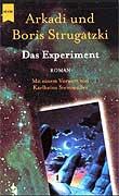 Strugatzki - Das Experiment