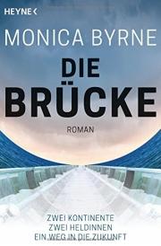 Monica Byrne: Die Brücke